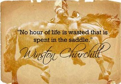 'No hour oflifé iS wasted that iS 