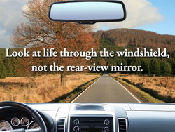 Look at life through the windshield, 