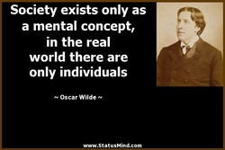 Society exists only as 
