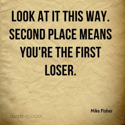 LOOK AT IT THIS WAY. 