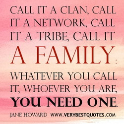 CALL IT A CLAN, CALL 