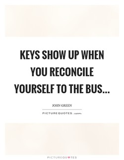 KEYS SHOW UP WHEN 