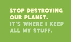 STOP DESTROYING 