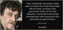 Trout, incidentally, had written a book 