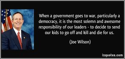 When a government goes to war, particularly a 