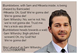 IBumblebee, with Sam and Mikaela inside, is being 