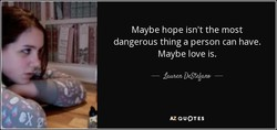 Maybe hope isn't the most 