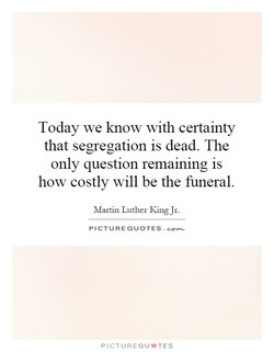 Today we know with certainty 