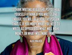 THINK WRITING REALLY HELPS YOU HEAL 