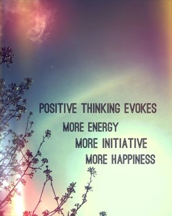 POSITIVE THINKING EVOKES 