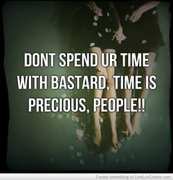 DONT SPEND TIME' 