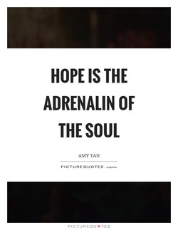 HOPE IS THE 