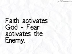 Faith activates 