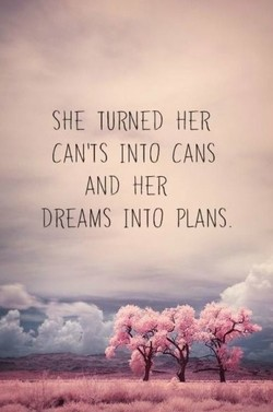 SHE TURNED HER 