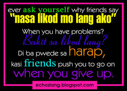 ask ourself why friends sa 