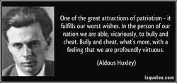 One of the great attractions of patriotism - it 