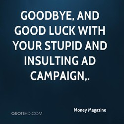 GOODBYE, AND 