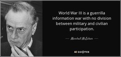 World War Ill is a guerrilla 
