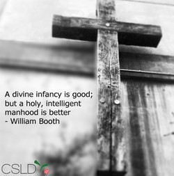 A divine infancy is good; 