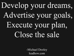 Develop your dreams, 
