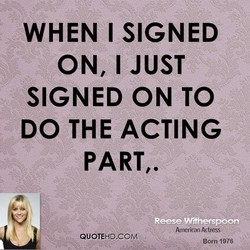 WHEN I SIGNED 