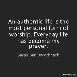 An authentic life is the 