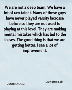 We are not a deep team. We have a 