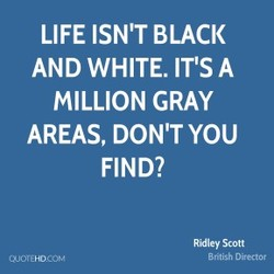 LIFE ISN'T BLACK 