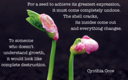 For a seed to achieve its greatest expression, 