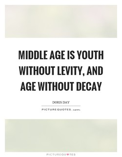 MIDDLE AGE IS YOUTH 