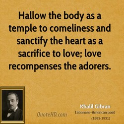 Hallow the body as a 
