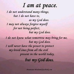 I am at peace. 