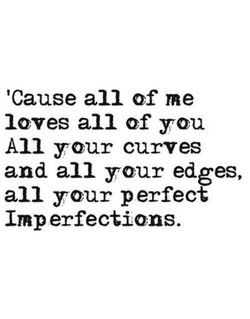 'Cause all of me 