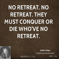 NO RETREAT. NO 