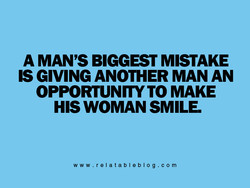 A MAN'S BIGGEST MISTAKE 