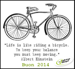 •Life is like riding a bicycle. 