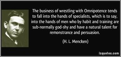 The business of wrestling with Omnipotence tends 