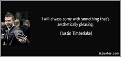I will always come with something that's 
