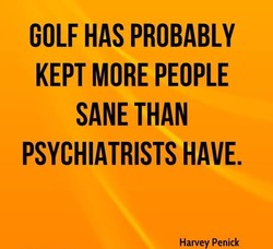 GOLF HAS PROBABLY 