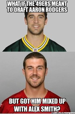 WHAT IF THE 49ERS MEANT TO DRAFT AARON RODGERS WITH ALEX SMITH?
