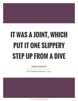 IT WAS A JOINT, WHICH 