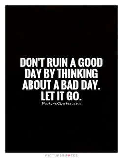 DON'T RUIN A GOOD 