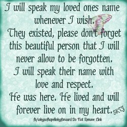 will speak loved ones name 
