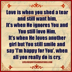 Love is when you shed a tear 