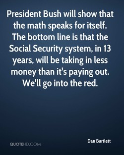 President Bush will show that 