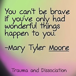 You cant be brave 