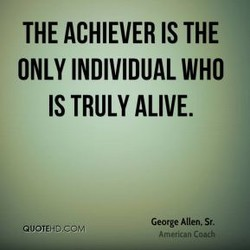 THE ACHIEVER IS THE 