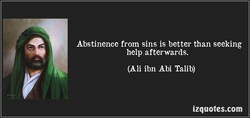 Abstinence from sins is better than seeking 