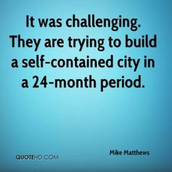 It was challenging. 