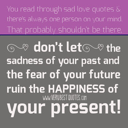 You read through sad [ove quotes & 